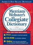 Merriam Websters Collegiate Dictionary